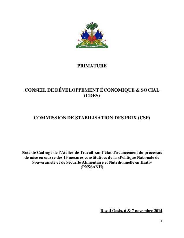 1 PRIMATURE CONSEIL DE DÉVELOPPEMENT ÉCONOMIQUE & SOCIAL (CDES) COMMISSION DE STABILISATION DES PRIX (CSP) Note de Cadrage...