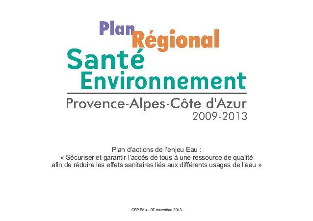 Plan d'actions de l'enjeu Eau : « Sécuriser et garantir l'accès de tous à une ressource de qualité afin de réduire les eff...