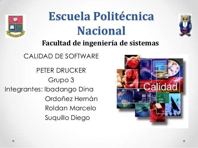 Escuela Politécnica                Nacional          Facultad de ingeniería de sistemas     CALIDAD DE SOFTWARE          P...