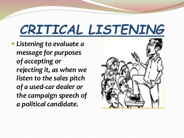 discriminative listening definition Danielle is listening to  she is engaging in ____ listening definition  when you listen to someone judgmentally you are engaging in discriminative listening.