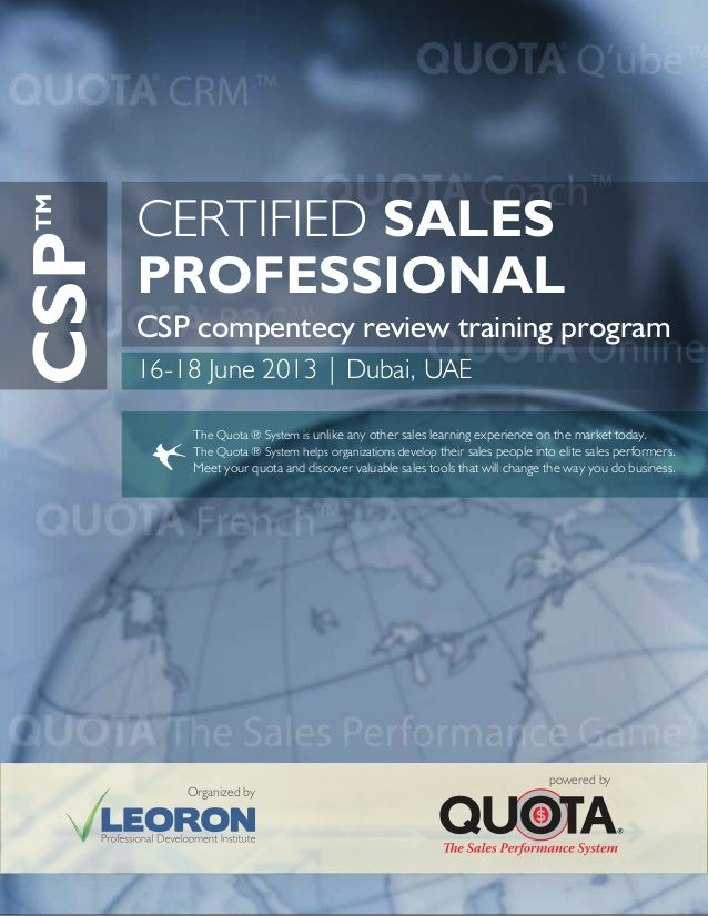 CSP compentecy review training programThe Quota ® System is unlike any other sales learning experience on the market today...
