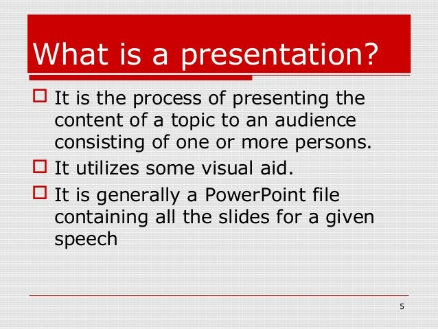 ... 5. What Is A Presentation? Photo Gallery