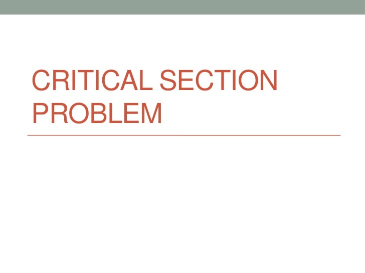 CRITICAL SECTIONPROBLEM