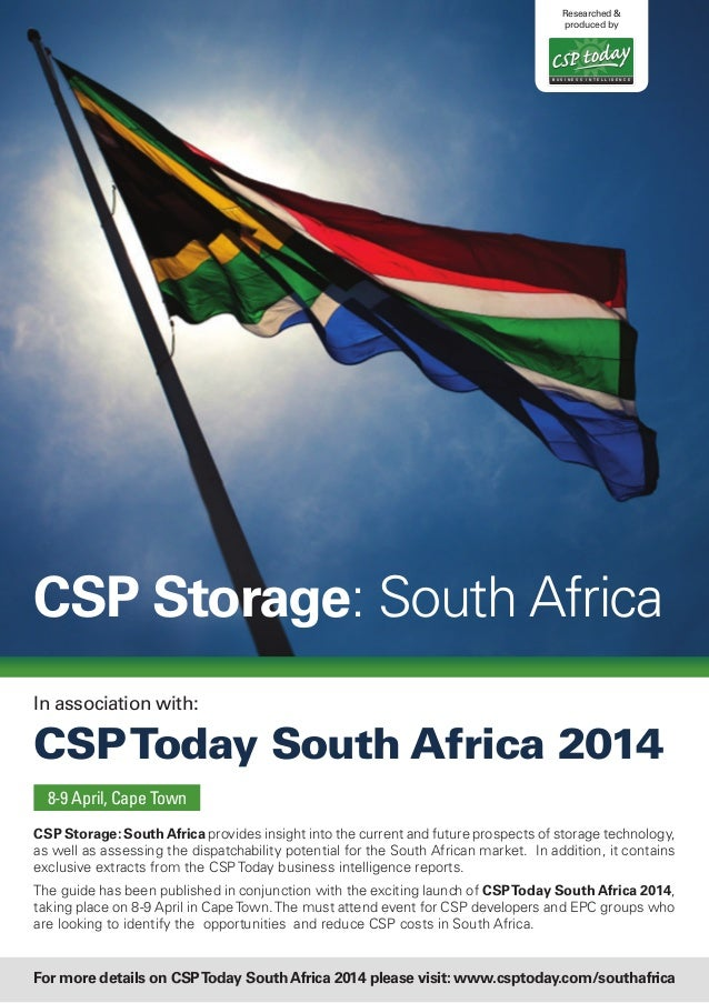 CSP Storage: SouthAfrica provides insight into the current and future prospects of storage technology, as well as assessin...