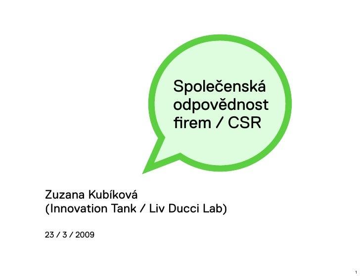 Společenská                        odpovědnost                        firem / CSR    Zuzana Kubíková (Innovation Tank / Liv...