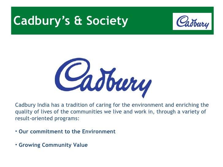 cadbury and the environment Confidential – proprietary material of cadbury ltd 2 the cadbury cocoa partnership ▫ £45 million  secure the economic, social and environmental.
