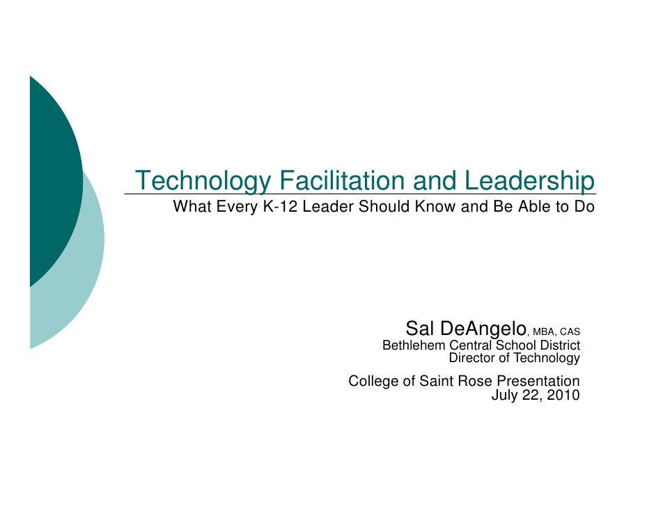 Technology Facilitation and Leadership    What Every K-12 Leader Should Know and Be Able to Do                            ...