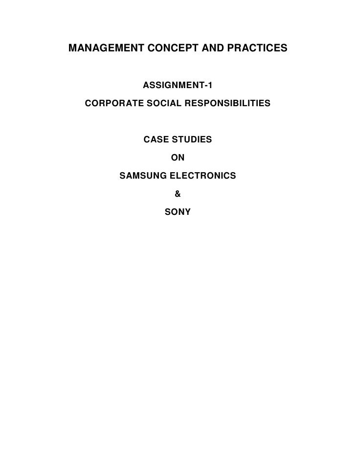 MANAGEMENT CONCEPT AND PRACTICES            ASSIGNMENT-1  CORPORATE SOCIAL RESPONSIBILITIES            CASE STUDIES       ...