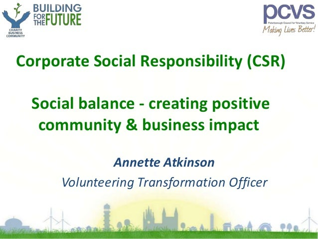 impact of corporate social responsibility csr on finances Corporate social responsibility on firm financial performance in pakistan and found that a positive relationship exists between corporate social responsibility and financial performance (van de velde et al, 2005).
