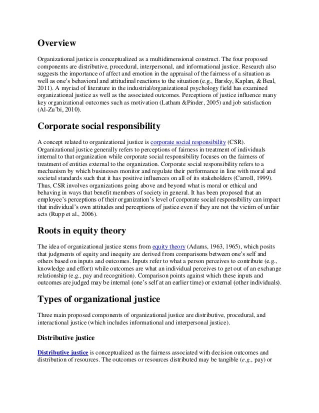 Overview Organizational justice is conceptualized as a multidimensional construct. The four proposed components are distri...