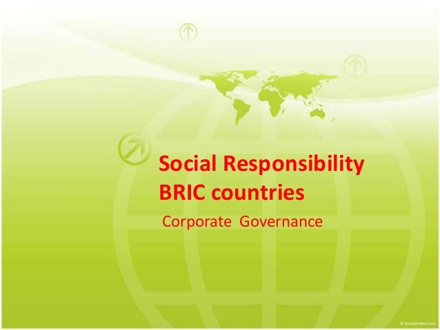 Social Responsibility BRIC countries Corporate Governance