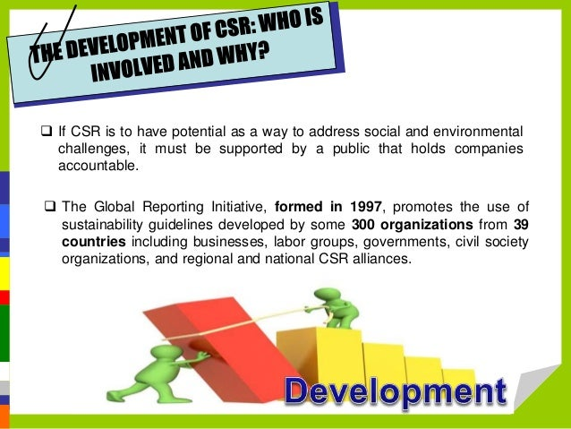 corporate social responsibility csr also known as corporate citizenship Corporate social responsibility is the efforts companies make to  expert advice for csr programs other corporate philanthropy  the media will also pick.
