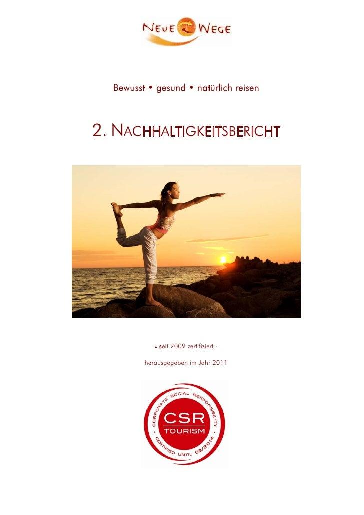 Bewusst • gesund • natürlich reisen2. NACHHALTIGKEITSBERICHT            - seit 2009 zertifiziert -         herausgegeben i...