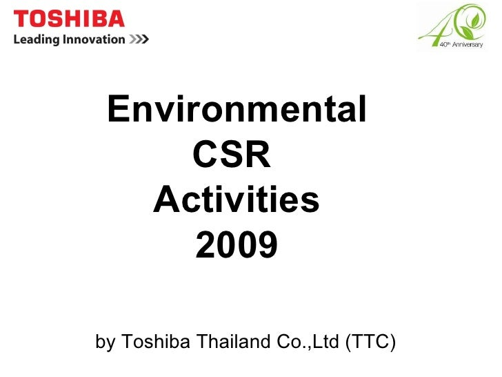 Environmental CSR  Activities 2009 by Toshiba Thailand Co.,Ltd (TTC)