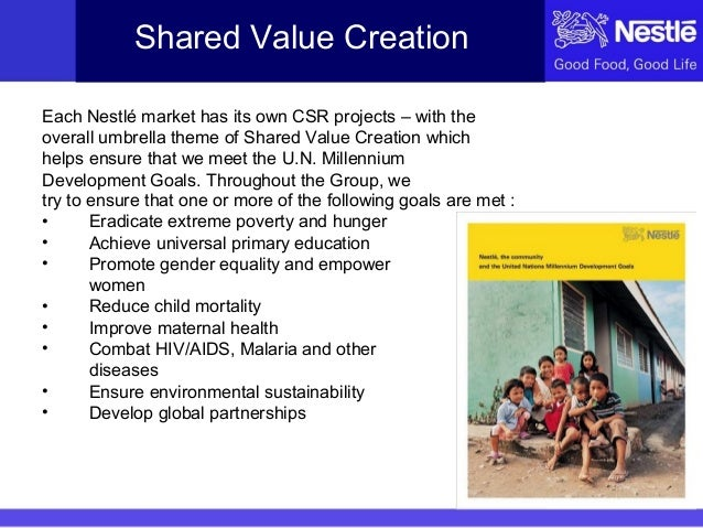 nestle csr case As we move into a new period in our company's history, we will continue to evolve and strengthen our approach to creating shared value as the way we do business.
