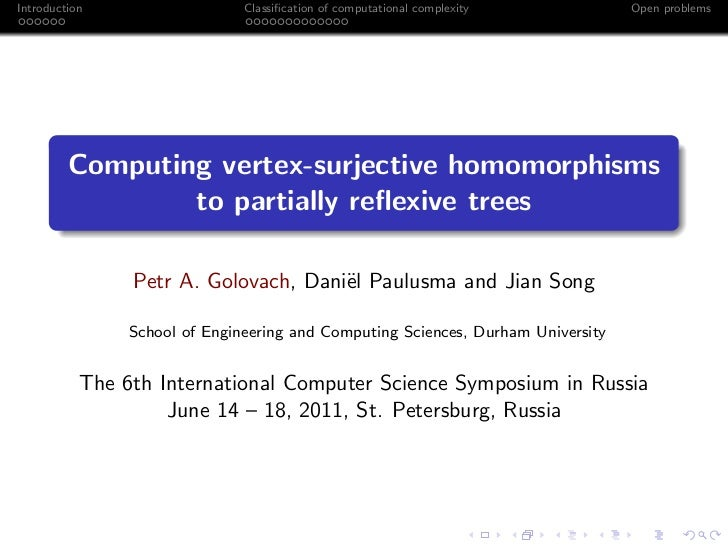 Introduction                   Classification of computational complexity          Open problems         Computing vertex-s...