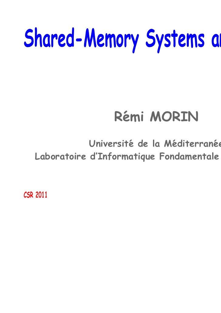 Shared-Memory Systems and Charts                   Remi MORIN                    ´               Universite de la M´diterr...