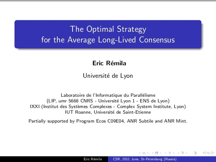 The Optimal Strategy     for the Average Long-Lived Consensus                             Eric R´mila                     ...