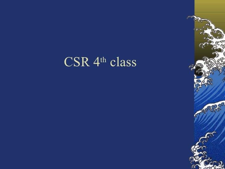 CSR 4 th  class