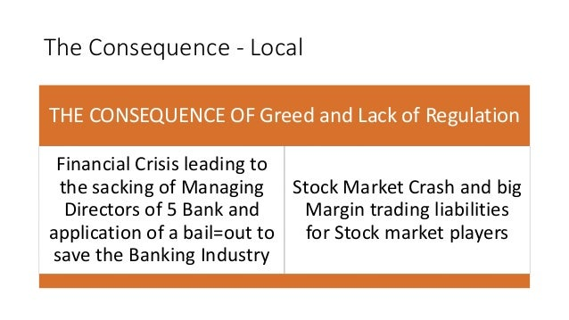 Lack of regulation in banking industry