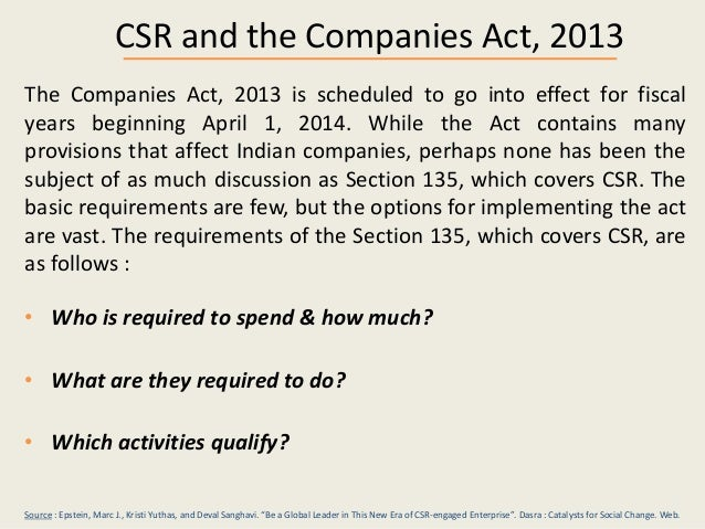 companies act 2013 and csr With effective csr have the image of socially responsible companies, achieve   company pursuant to section 135 of the companies act, 2013, and rules made.