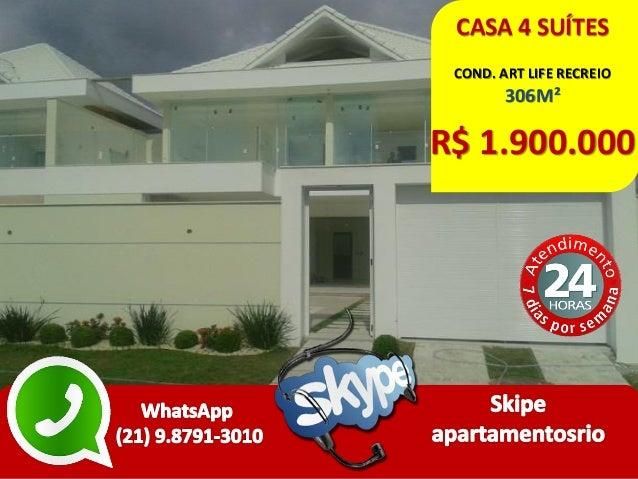 CASA 4 SUÍTES COND. ART LIFE RECREIO 306M² R$ 1.900.000