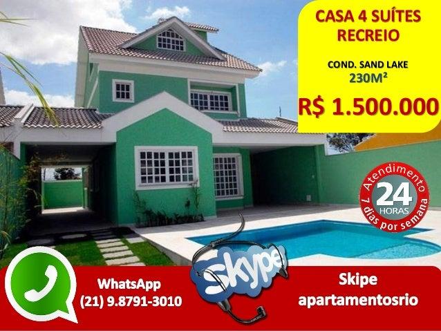 CASA 4 SUÍTES RECREIO COND. SAND LAKE 230M² R$ 1.500.000