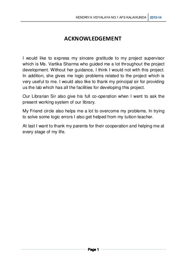KENDRIYA VIDYALAYA NO.1 AFS KALAIKUNDA  2013-14  ACKNOWLEDGEMENT I would like to express my sincere gratitude to my projec...