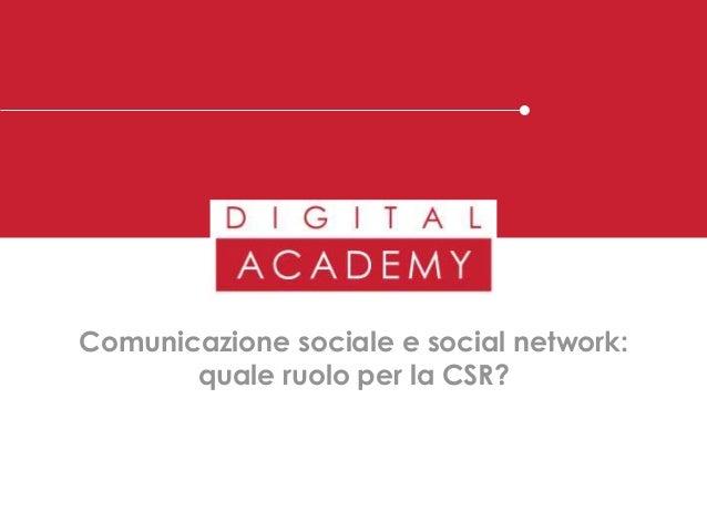 Comunicazione sociale e social network: quale ruolo per la CSR?