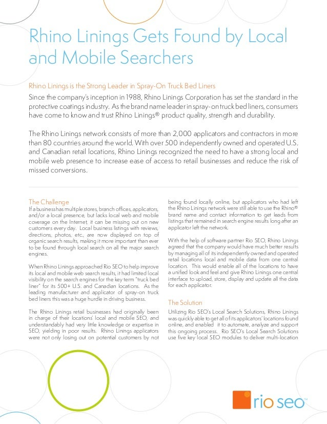 Rhino Linings Gets Found by Localand Mobile SearchersRhino Linings is the Strong Leader in Spray-On Truck Bed LinersSince ...