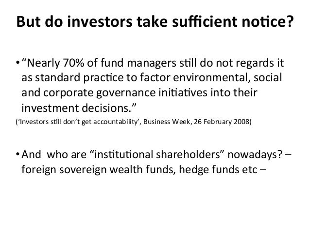"""But  do  investors  take  sufficient  no0ce?   •""""Nearly  70%  of  fund  managers  s4ll  do  not ..."""