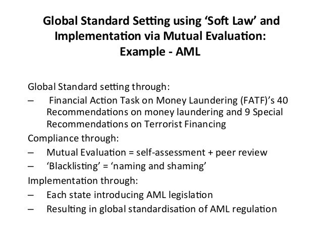 Global  Standard  SeFng  using  'So@  Law'  and   Implementa0on  via  Mutual  Evalua0on:     Exam...