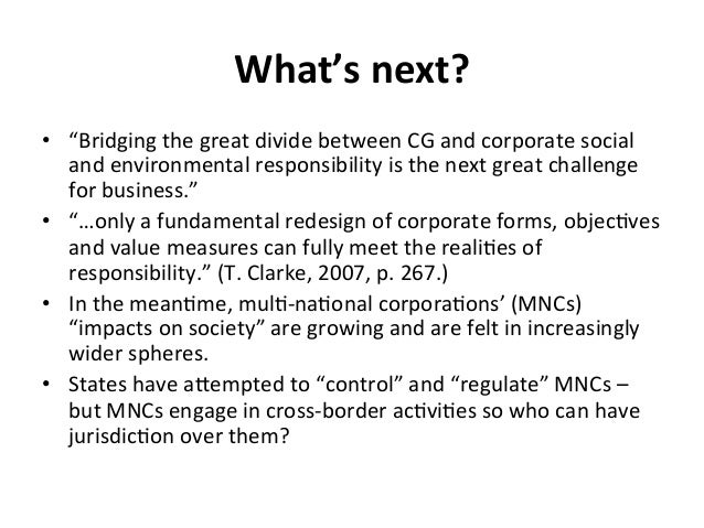"""What's  next?   • """"Bridging  the  great  divide  between  CG  and  corporate  social   and  envir..."""