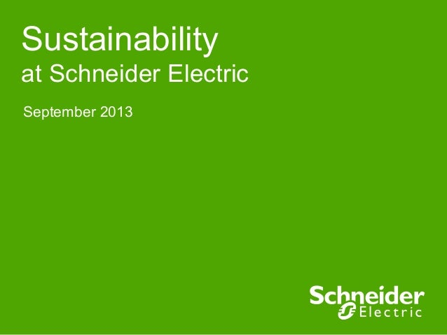 Sustainability at Schneider Electric September 2013