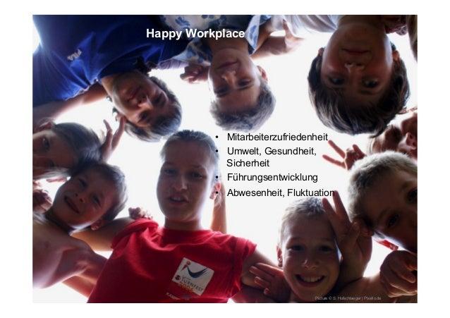 Happy Workplace Picture © S. Hofschlaeger | Pixelio.de • Mitarbeiterzufriedenheit • Umwelt, Gesundheit, Sicherheit • Fü...