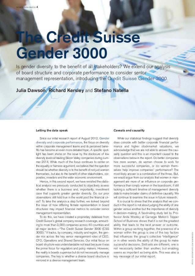 Letting the data speak  Since our initial research report of August 2012, Gender  diversity and corporate performance, the...