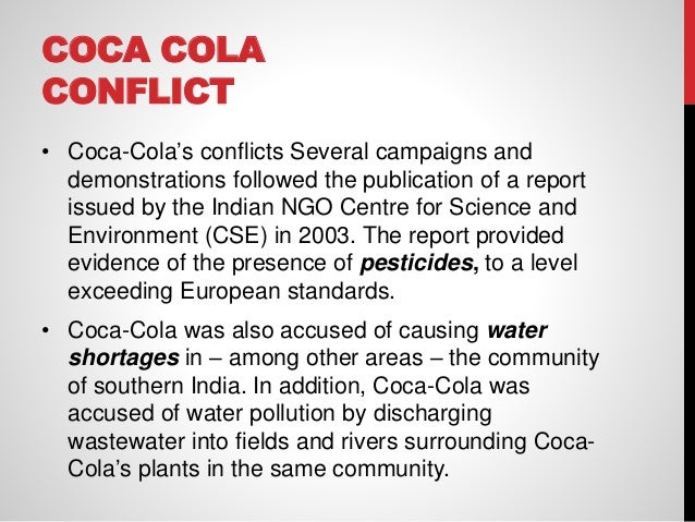 the various controversies surrounding coca cola india regarding pesticides Still, both companies were unprepared for the political controversy this time around  sign up for the all-new dealbook newsletter  although india represents only about 1 percent of coca-cola's global volume, it is seen as.
