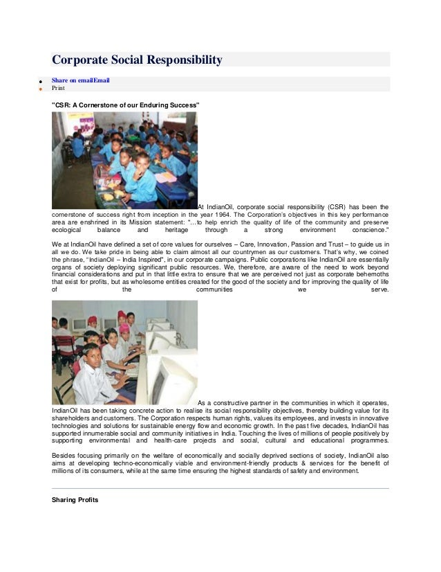 """Corporate Social Responsibility Share on emailEmail Print """"CSR: A Cornerstone of our Enduring Success"""" At IndianOil, corpo..."""