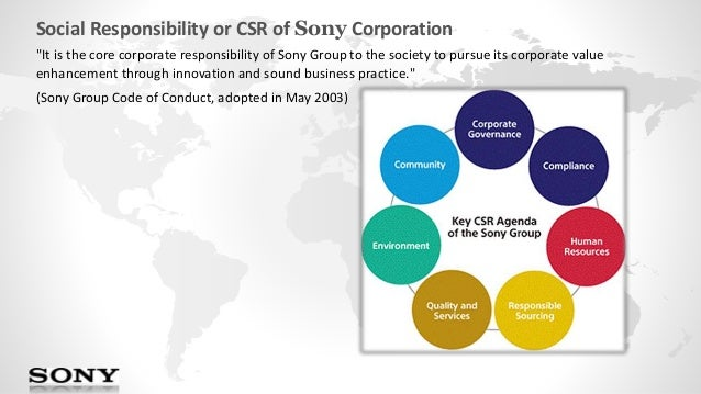 sony corporation social responsibility Press releases get your corporate social responsibility news and information out to journalists, investors, and industry professionals utilizing csrwire's targeted reach.