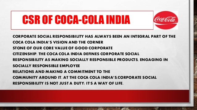 corporate social responsibility case study coca cola We will write a custom essay sample on the coca cola company struggles with ethical  case study, i believe coca-cola  social responsibility that have plagued.