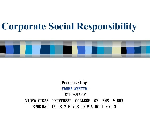 corporate social responsibility indian perspective In recent times, corporate social responsibility has gained lot of importance among companies because of its long-term benefits companies should be responsible to the society for their activities and owe to the environment in which they operate.