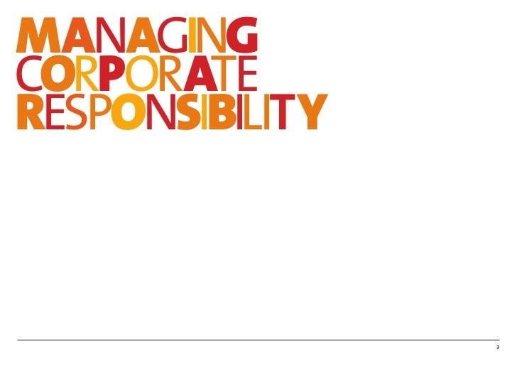 MANAGINGCORPORATERESPONSIBILITY                 3