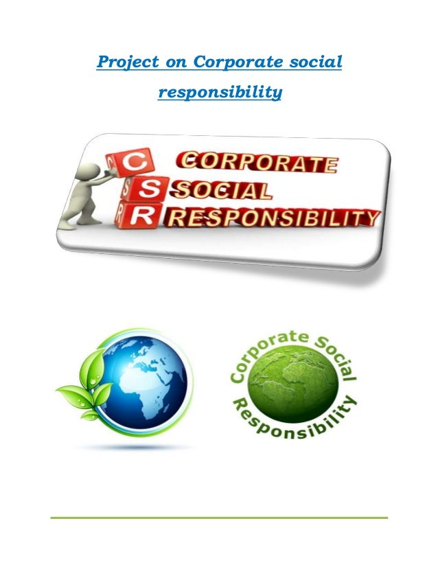 Project on Corporate social responsibility