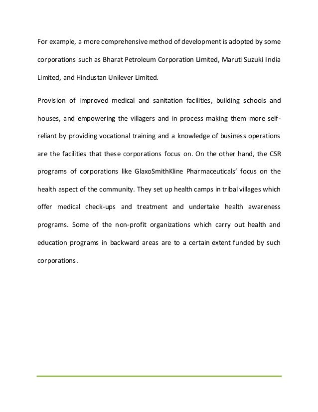For example, a more comprehensive method of development is adopted by some corporations such as Bharat Petroleum Corporati...