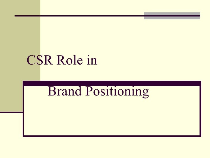 CSR Role in Brand Positioning