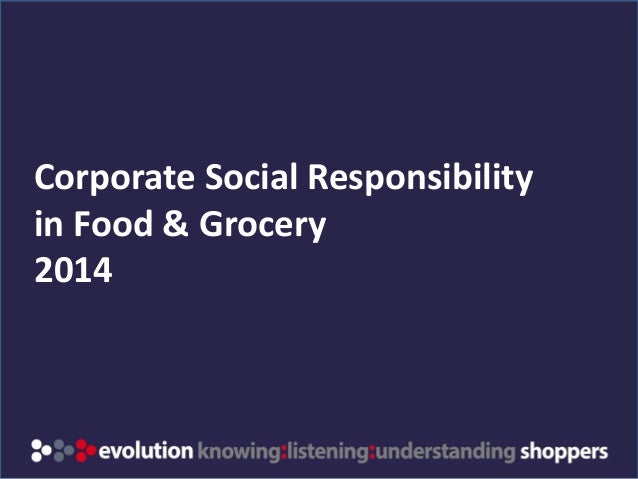 corporate social responsibility sample extract  evolution insights com corporate social responsibility in food grocery