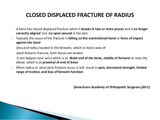 ORTHOPAEDICS CASE STUDY (CLOSED DISPLACED FRACTURE OF RADIUS ) Slide 2