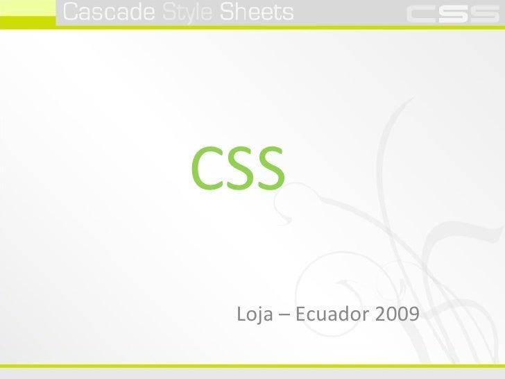 CSS Loja – Ecuador 2009