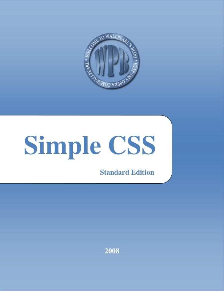 Simple CSS     Standard Edition      2008