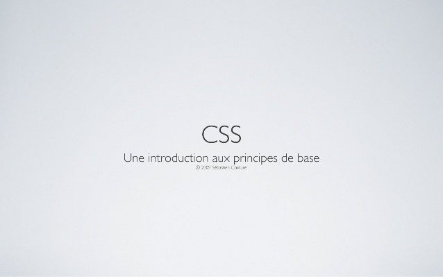 CSS : Une introduction aux principes de base